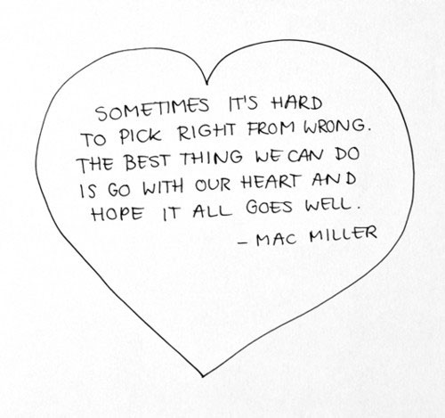 Sometimes-its-hard-to-pick-right-from-wrong-The-best-thing-we-can-do-is-go-with-our-heart-and-hope-it-all-goes-well